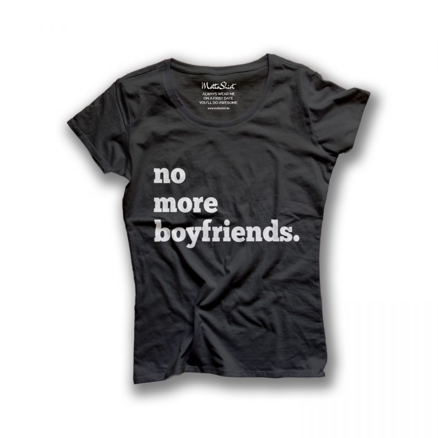 no more boyfriends.