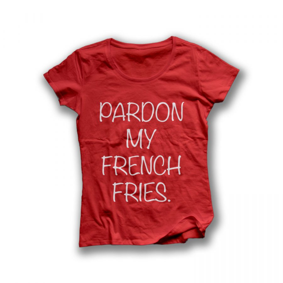 Pardon My French Fries